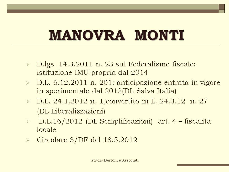 Studio Bertolli e Associati MANOVRA MONTI D.lgs. 14.3.2011 n.
