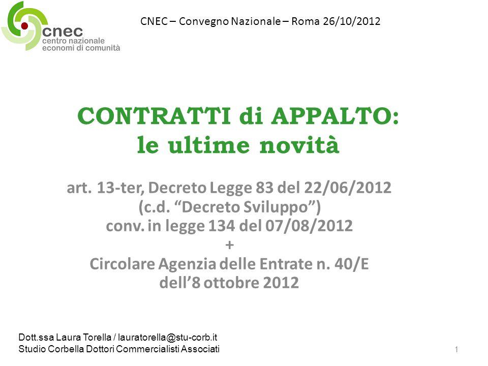 CONTRATTI di APPALTO: le ultime novità art. 13-ter, Decreto Legge 83 del 22/06/2012 (c.d.