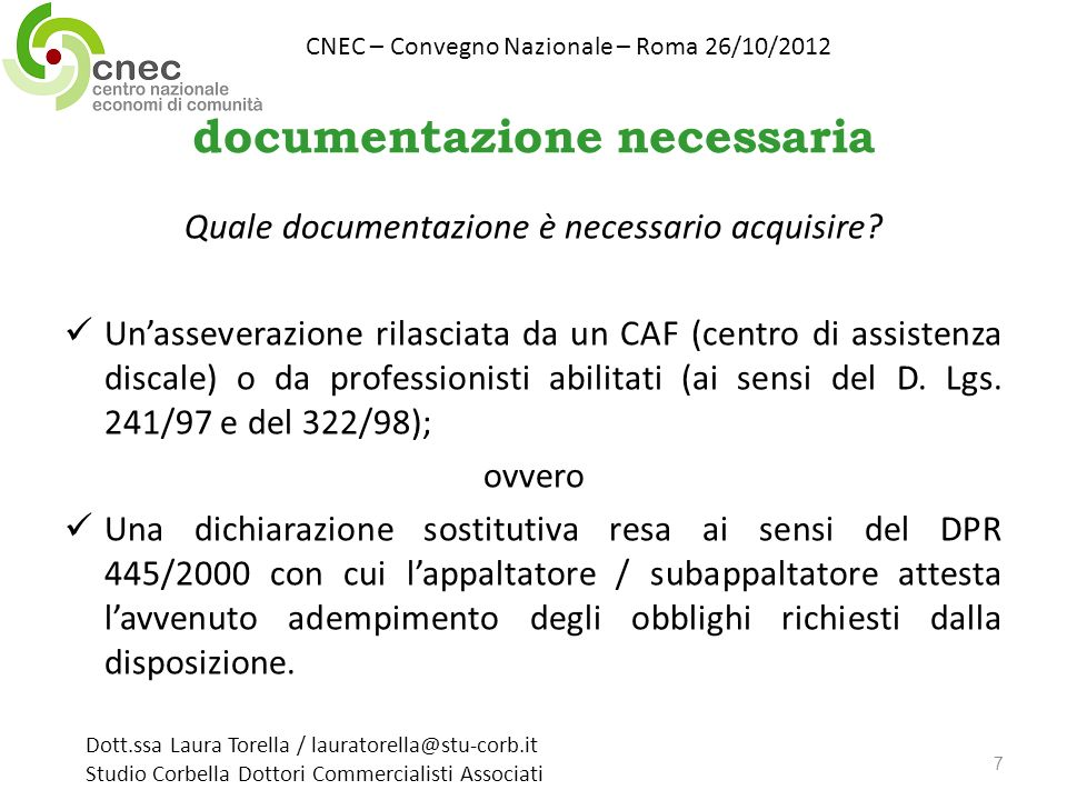 documentazione necessaria Quale documentazione è necessario acquisire.