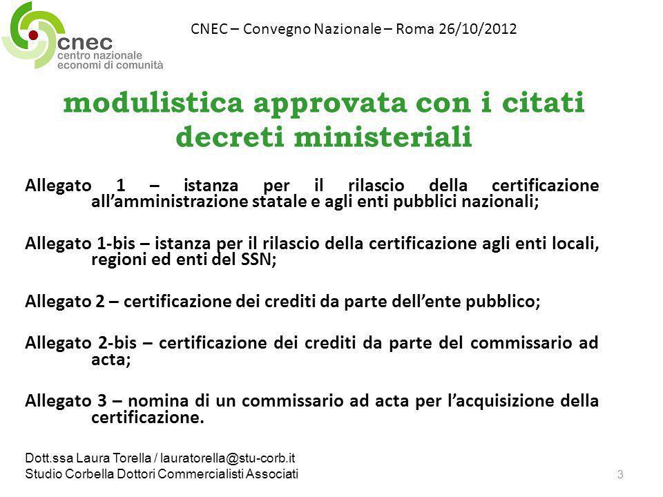 modulistica approvata con i citati decreti ministeriali Allegato 1 – istanza per il rilascio della certificazione allamministrazione statale e agli en