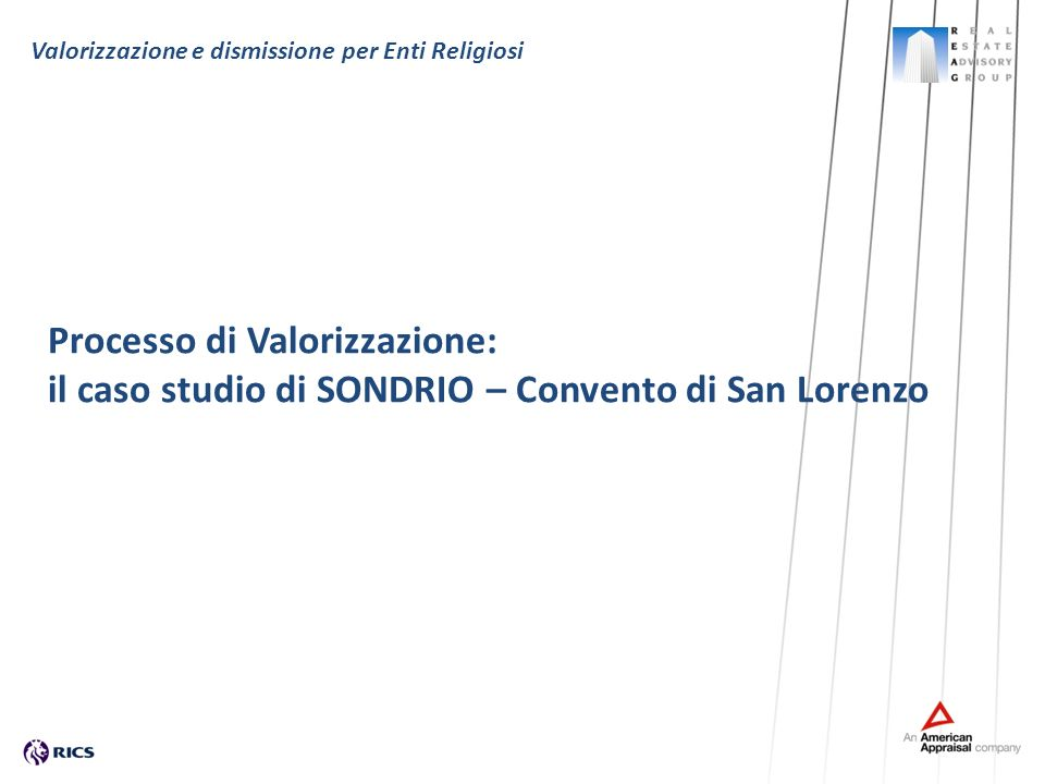 Valorizzazione e dismissione per Enti Religiosi Processo di Valorizzazione: il caso studio di SONDRIO – Convento di San Lorenzo