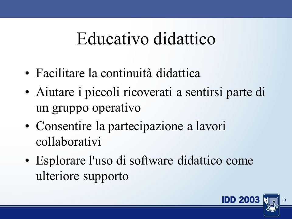 2 Ambiti privilegiati Didattico-educativo Psico-socio-affettivo