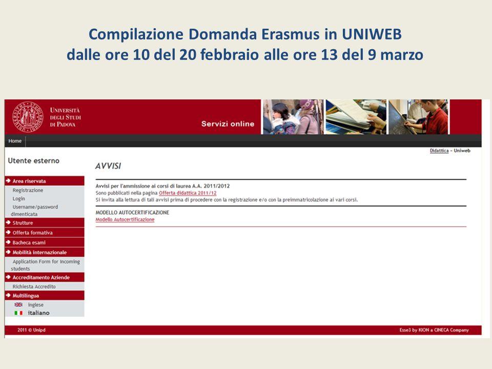 Compilazione Domanda Erasmus in UNIWEB dalle ore 10 del 20 febbraio alle ore 13 del 9 marzo