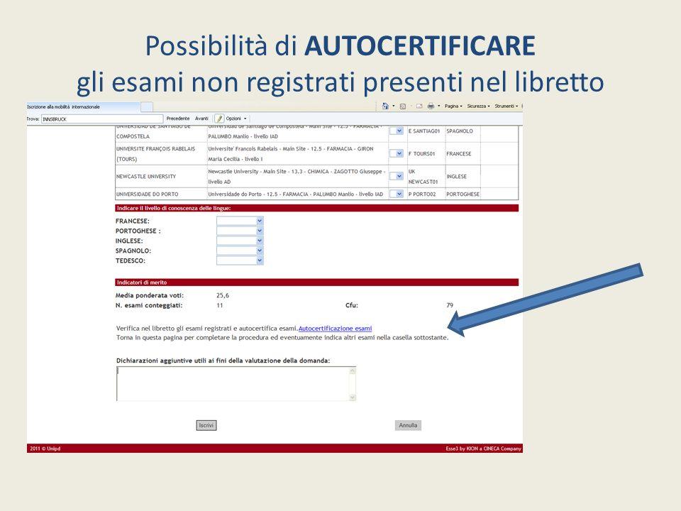 Possibilità di AUTOCERTIFICARE gli esami non registrati presenti nel libretto