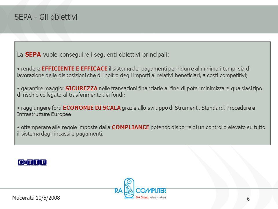 17 Macerata 10/5/2008 Approfondimenti http://www.siassb.eu/ http://www.racomputer.it http://www.acbi.it Grazie