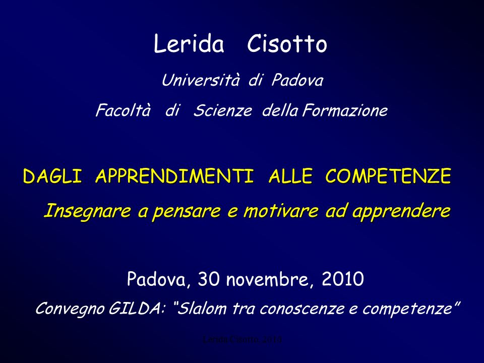 Lerida Cisotto, 2010