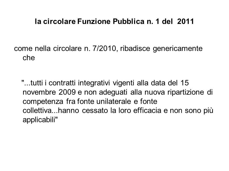 la circolare Funzione Pubblica n. 1 del 2011 come nella circolare n.