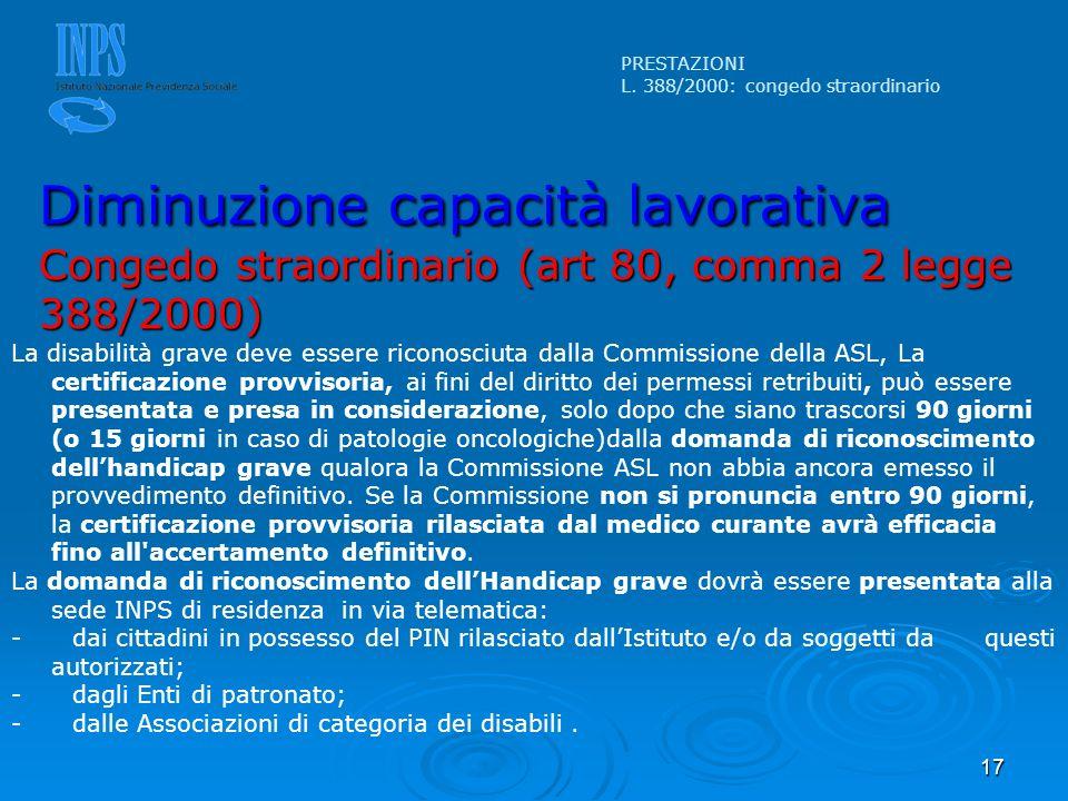 17 La disabilità grave deve essere riconosciuta dalla Commissione della ASL, La certificazione provvisoria, ai fini del diritto dei permessi retribuit