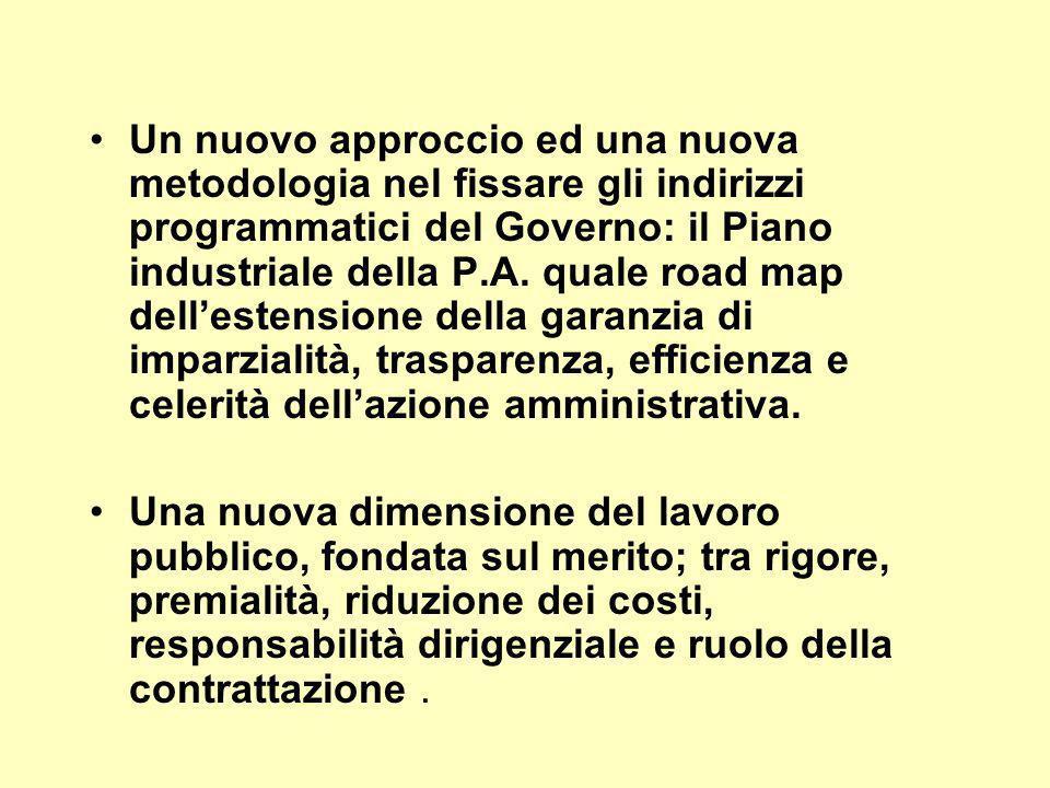 Un nuovo approccio ed una nuova metodologia nel fissare gli indirizzi programmatici del Governo: il Piano industriale della P.A.