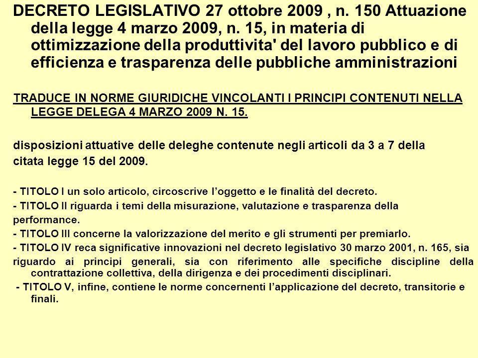 DECRETO LEGISLATIVO 27 ottobre 2009, n. 150 Attuazione della legge 4 marzo 2009, n.