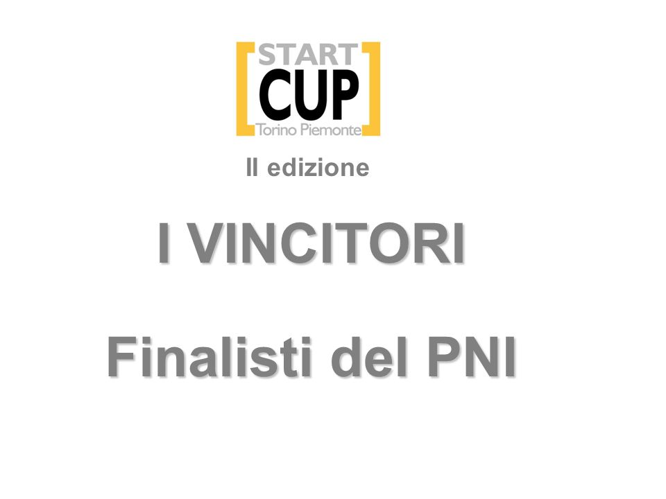I VINCITORI Finalisti del PNI II edizione
