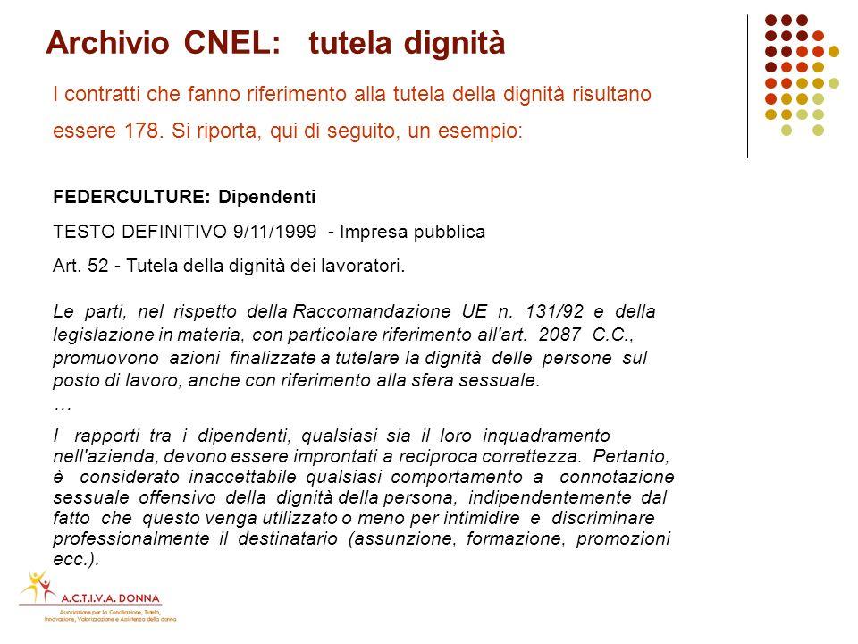 Archivio CNEL: contrattazione decentrata territoriale Allinterno dellarchivio CNEL inerente alla contrattazione decentrata territoriale, risultano: n.