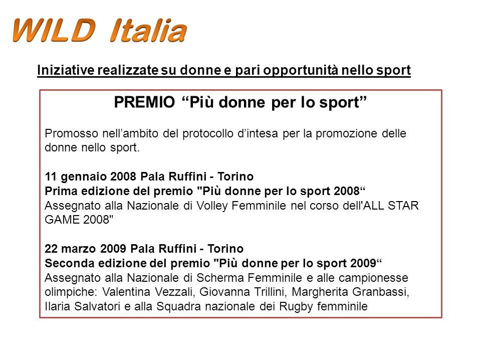 PREMIO Più donne per lo sport Promosso nellambito del protocollo dintesa per la promozione delle donne nello sport.
