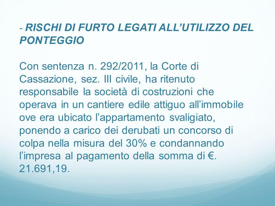- RISCHI DI FURTO LEGATI ALLUTILIZZO DEL PONTEGGIO Con sentenza n.