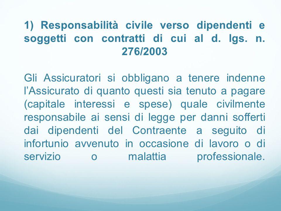 1) Responsabilità civile verso dipendenti e soggetti con contratti di cui al d.