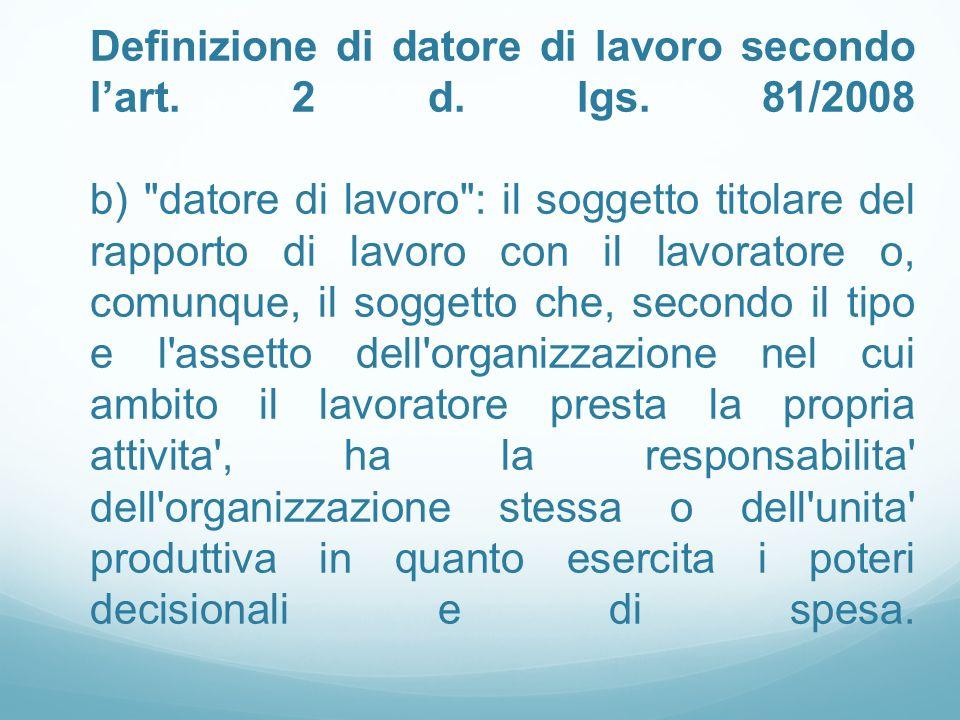 Definizione di datore di lavoro secondo lart.2 d.