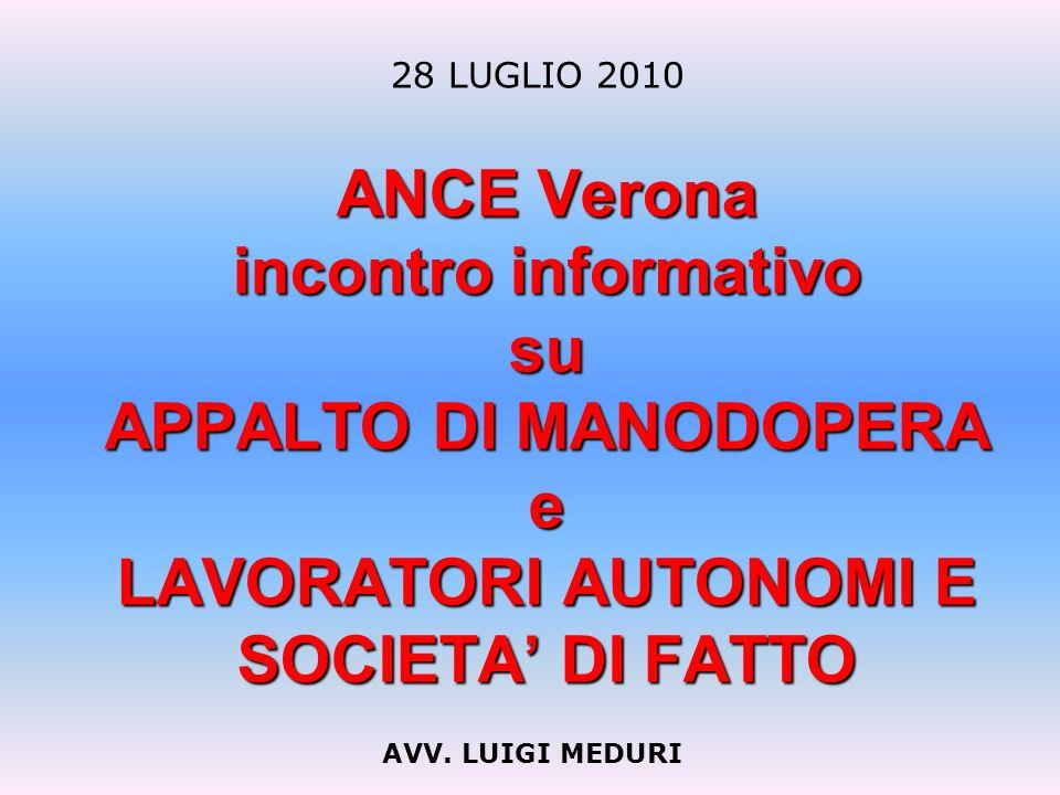 ANCE Verona incontro informativo su APPALTO DI MANODOPERA e LAVORATORI AUTONOMI E SOCIETA DI FATTO AVV.