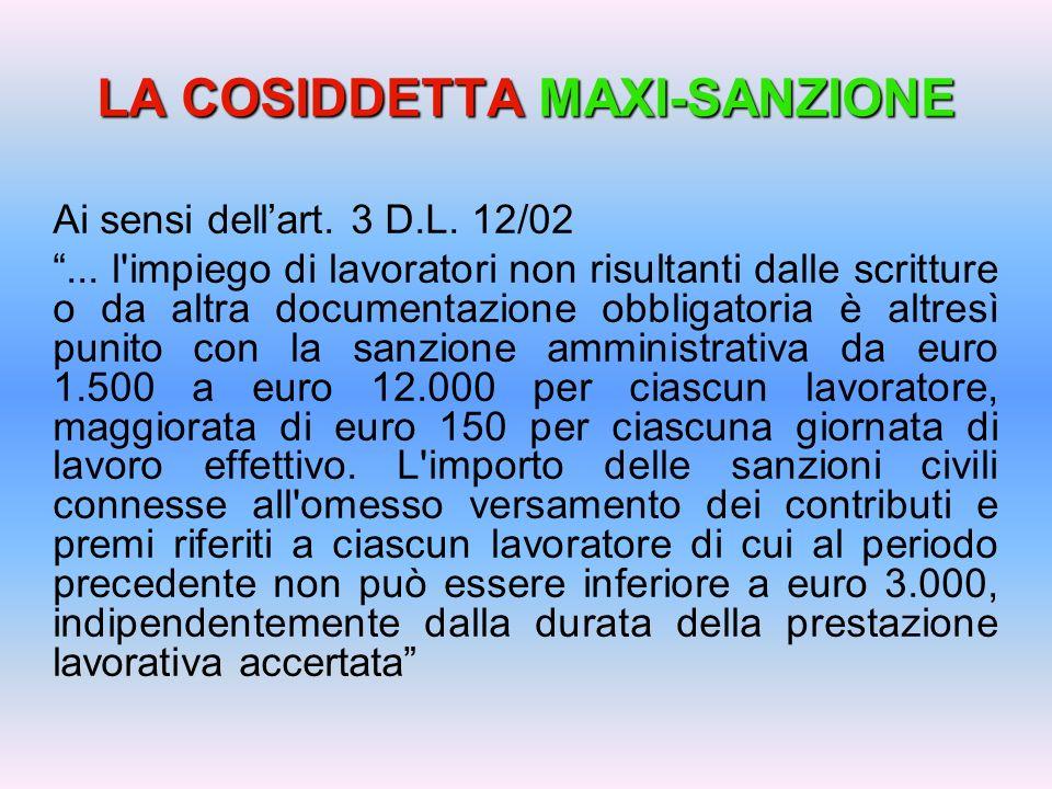 LA COSIDDETTA MAXI-SANZIONE Ai sensi dellart. 3 D.L.