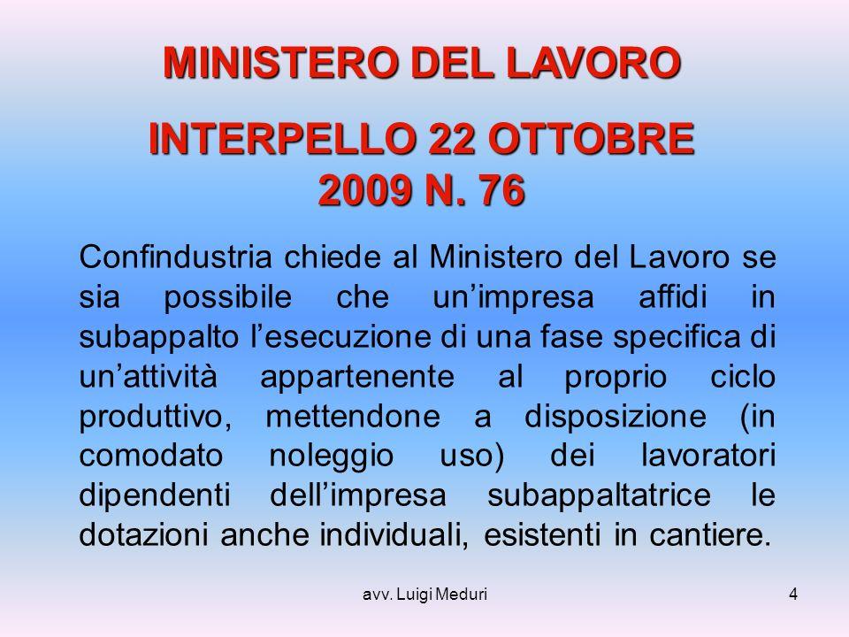 avv. Luigi Meduri4 MINISTERO DEL LAVORO INTERPELLO 22 OTTOBRE 2009 N.
