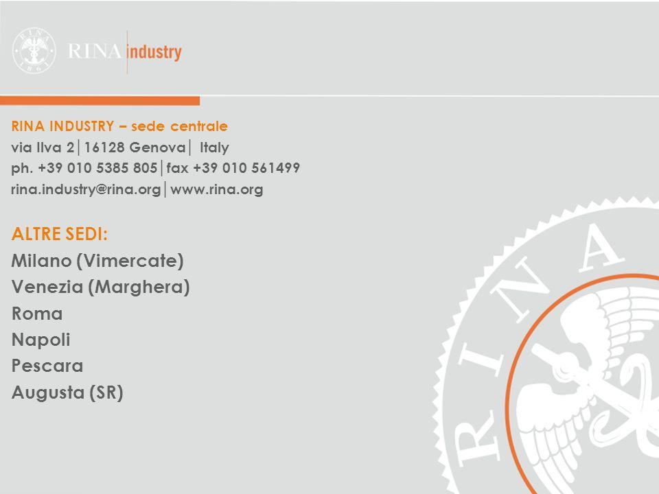 23 RINA INDUSTRY – sede centrale via Ilva 216128 Genova Italy ph.
