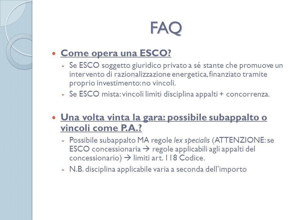 FAQ Come opera una ESCO.