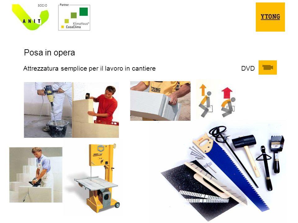 16 SOCIO Posa in opera Attrezzatura semplice per il lavoro in cantiere DVD