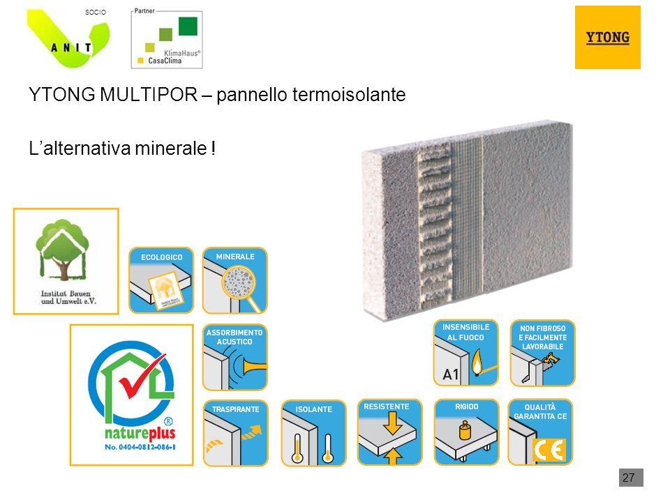 27 SOCIO YTONG MULTIPOR – pannello termoisolante Lalternativa minerale !