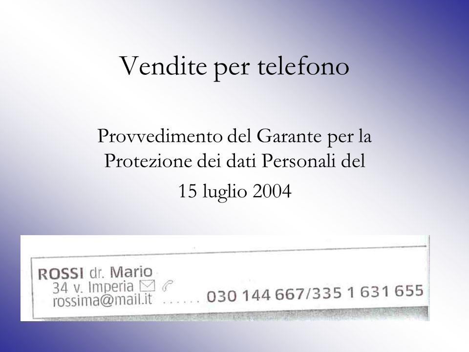 Vendite per telefono Momento della conclusione del contratto Diritto di recesso: i limiti previsti dalla legge; inammissibilità dei limiti previsti in taluni contratti