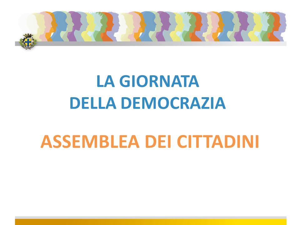 LA GIORNATA DELLA DEMOCRAZIA ASSEMBLEA DEI CITTADINI