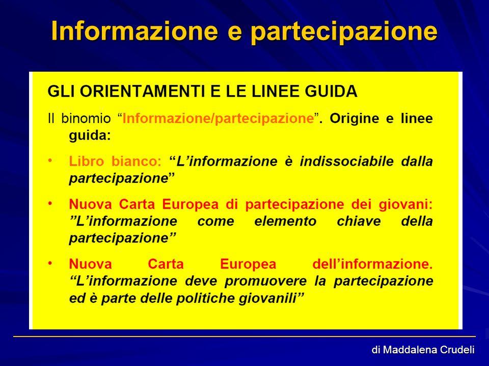 Informazione e partecipazione di Maddalena Crudeli
