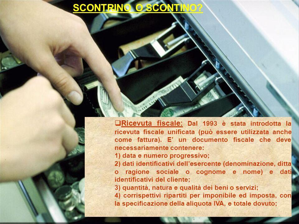 SCONTRINO O SCONTINO.