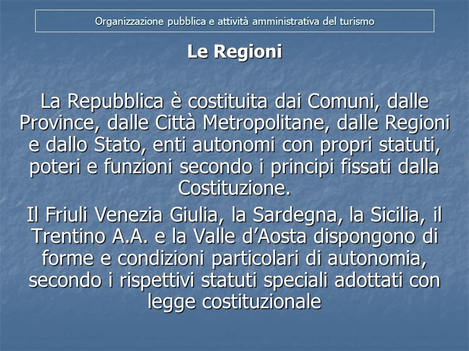 Organizzazione pubblica e attività amministrativa del turismo La Corte Costituzionale (art.
