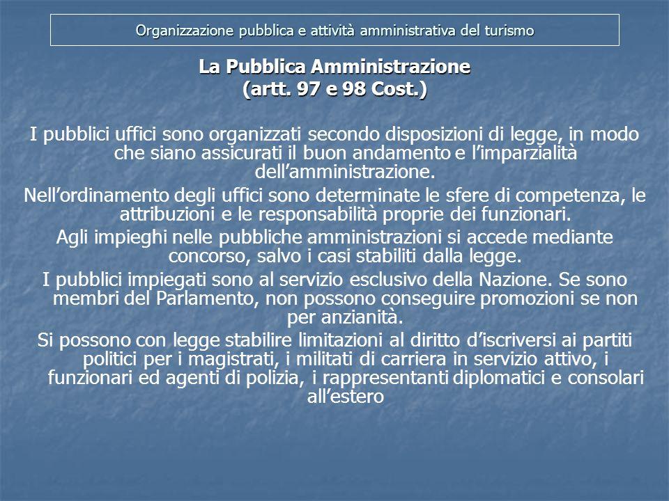 Organizzazione pubblica e attività amministrativa del turismo La tutela giurisdizionale dei diritti e degli interessi legittimi violati dalla Pubblica Amministrazione (art.