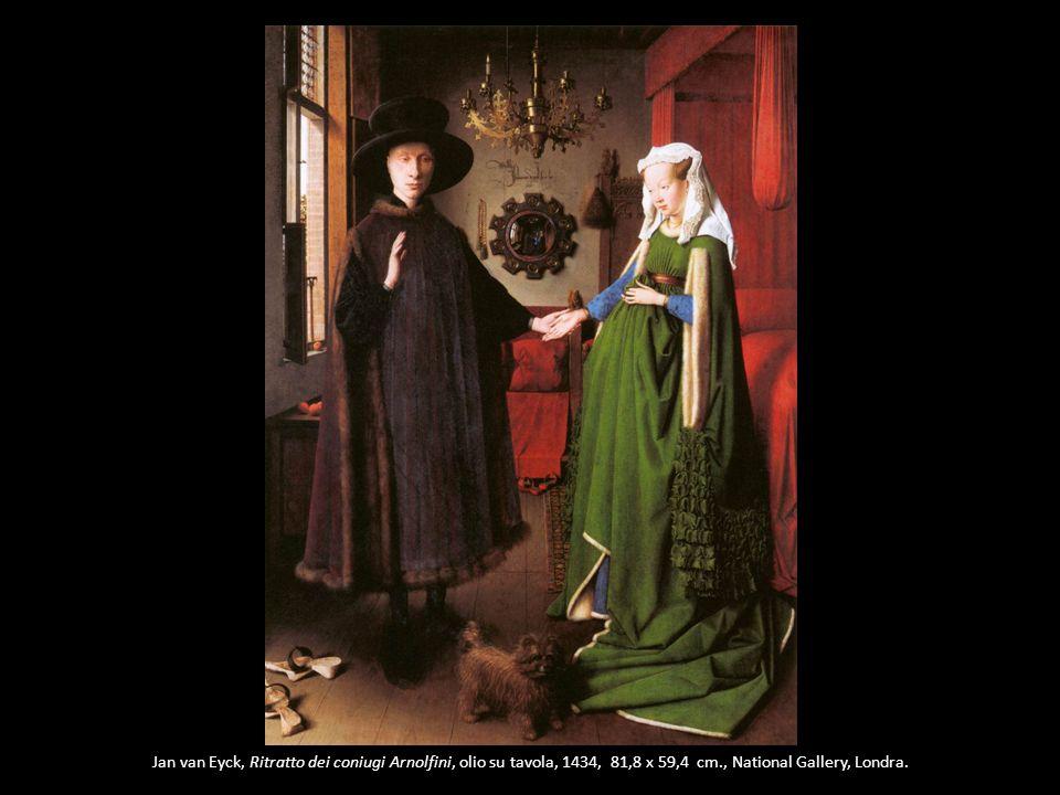 Jan van Eyck, Ritratto dei coniugi Arnolfini, olio su tavola, 1434, 81,8 x 59,4 cm., National Gallery, Londra.