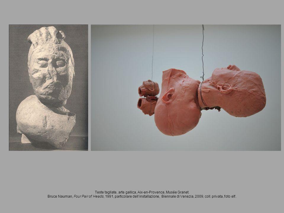 Teste tagliate, arte gallica, Aix-en-Provence, Musée Granet. Bruce Nauman, Four Pair of Heads, 1991, particolare dellinstallazione, Biennale di Venezi