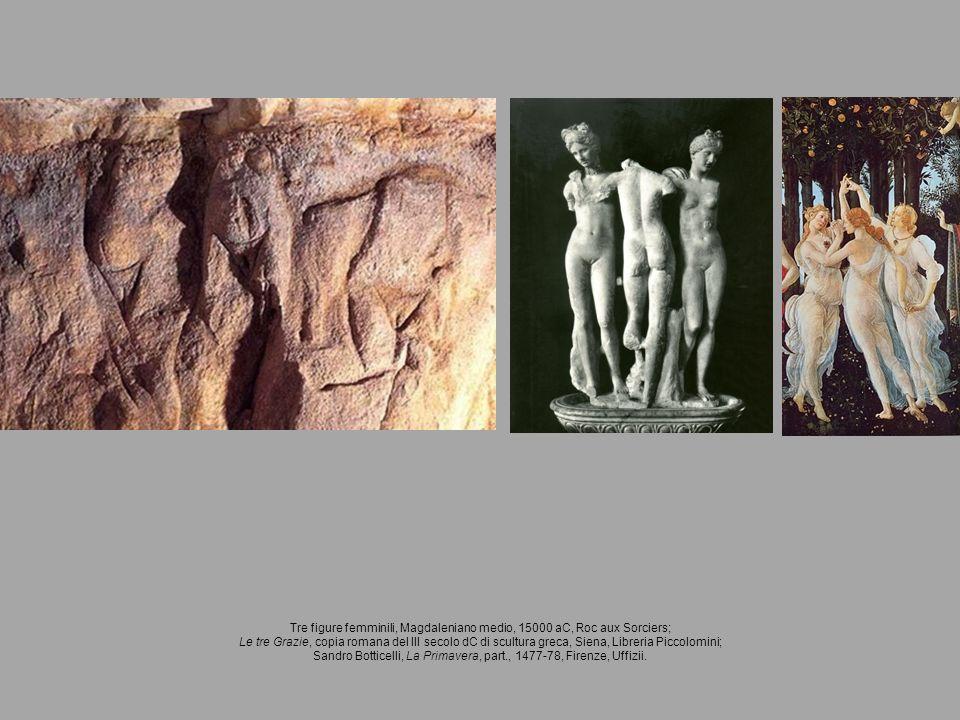 Tre figure femminili, Magdaleniano medio, 15000 aC, Roc aux Sorciers; Le tre Grazie, copia romana del III secolo dC di scultura greca, Siena, Libreria