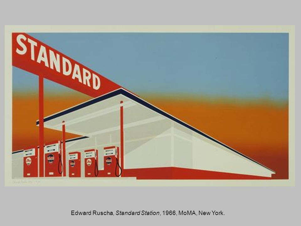 Edward Ruscha, Standard Station, 1966, MoMA, New York.