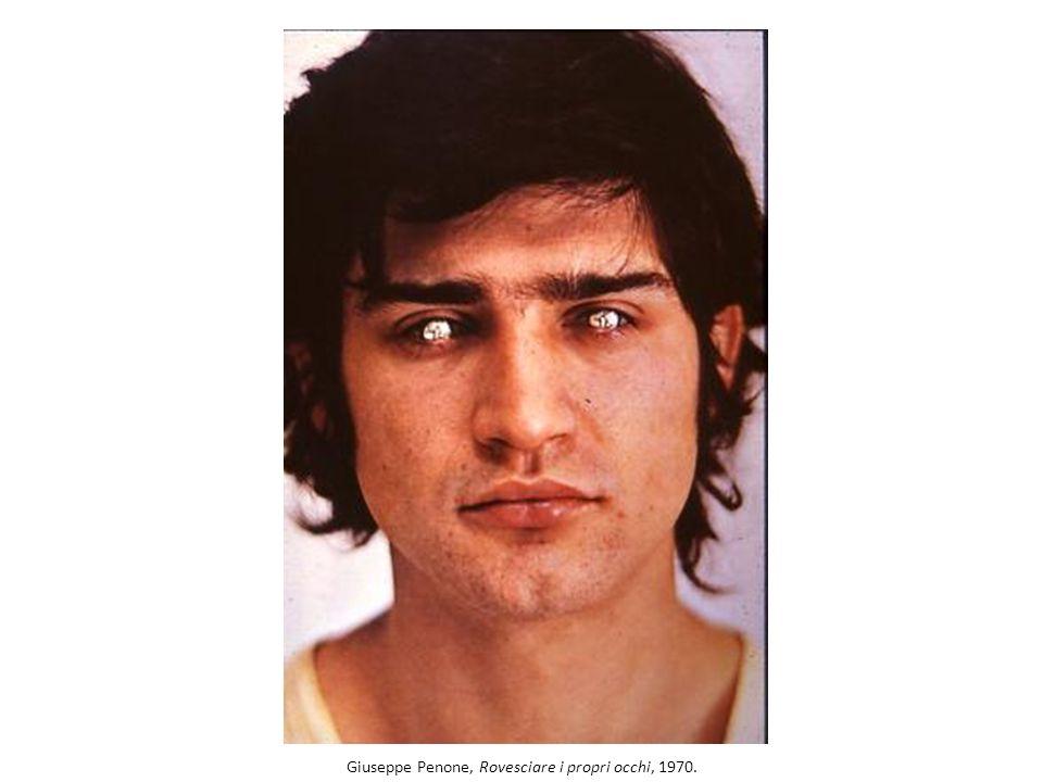 Giuseppe Penone, Rovesciare i propri occhi, 1970.