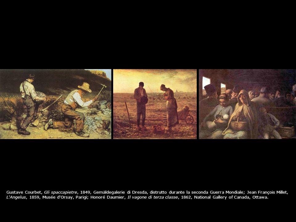 Gustave Courbet, Gli spaccapietre, 1849, Gemäldegalerie di Dresda, distrutto durante la seconda Guerra Mondiale; Jean François Millet, L'Angelus, 1859