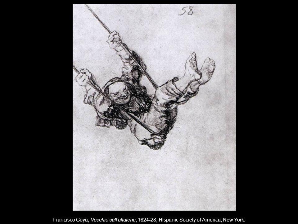 Francisco Goya, Vecchio sull'altalena, 1824-28, Hispanic Society of America, New York.