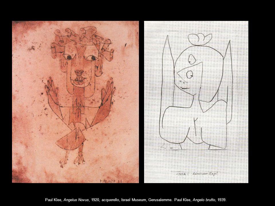 Paul Klee, Angelus Novus, 1920, acquerello, Israel Museum, Gerusalemme. Paul Klee, Angelo brutto, 1939.