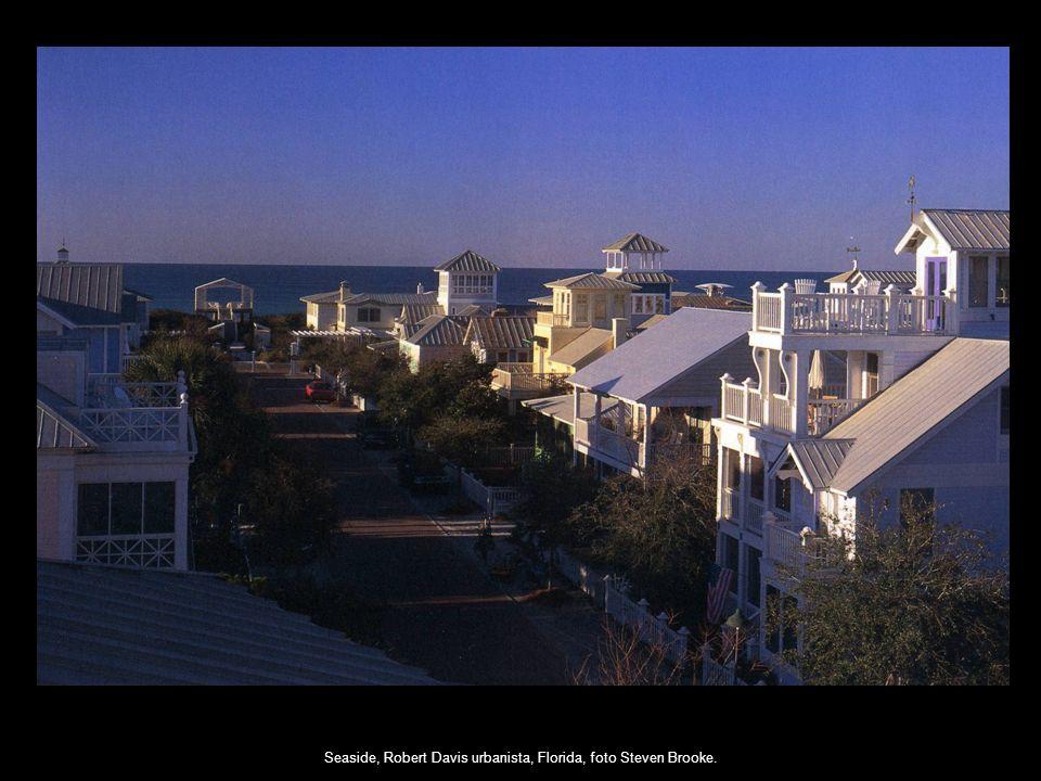 Seaside, Robert Davis urbanista, Florida, foto Steven Brooke.