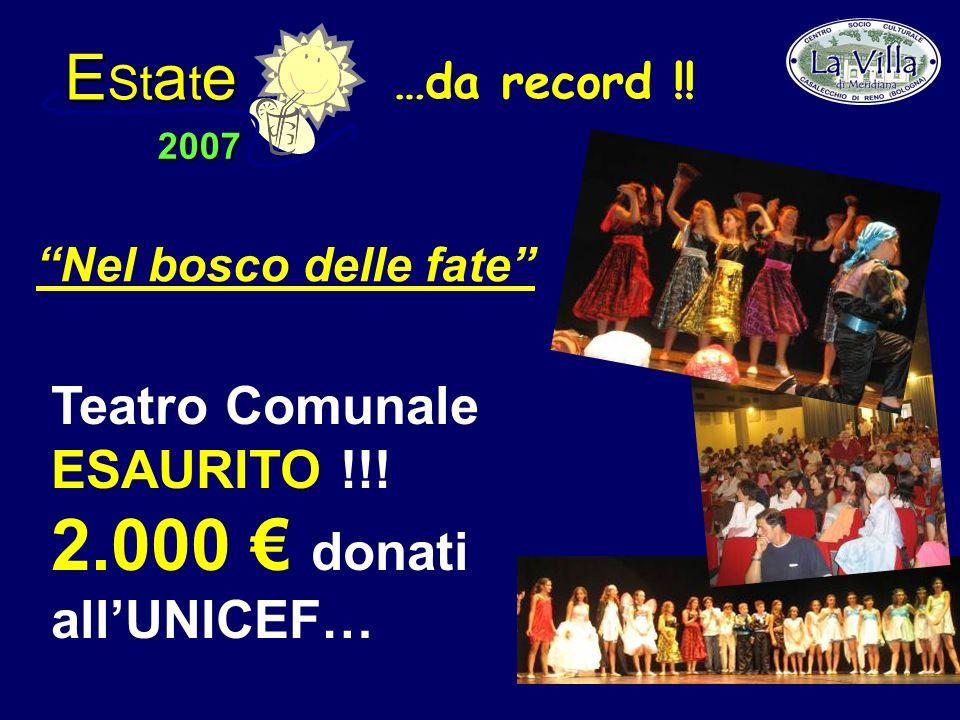 E St a t e 2007 Teatro Comunale ESAURITO !!.