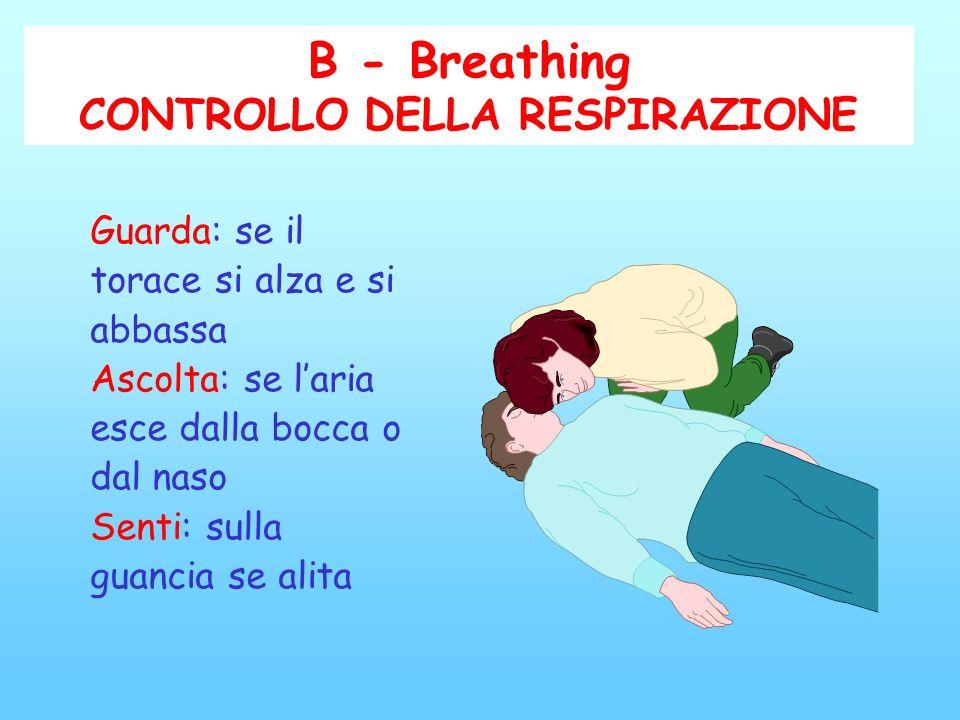 A - Airway (controllo delle vie aeree) Apertura vie aeree estrarre i corpi estranei inserendo lateralmente in bocca uno o due dita ad uncino (es prote