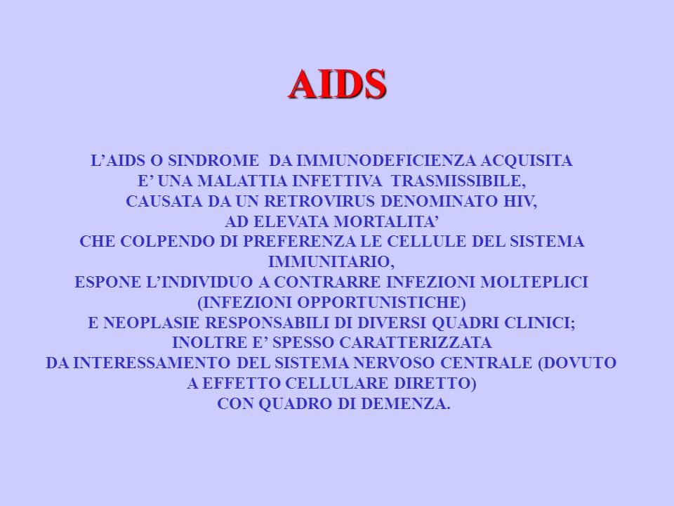 HIV VIRUS DELLIMMUNODEFICIENZA UMANA AIDS SINDROME DA IMMUNODEFICIENZA ACQUISITA