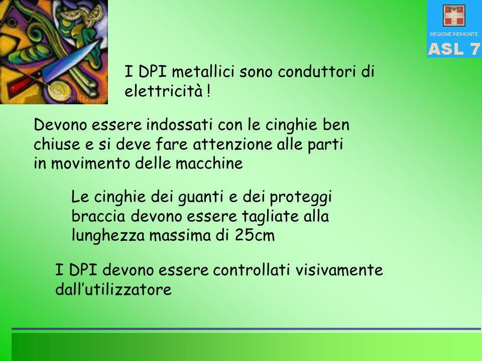 I DPI metallici sono conduttori di elettricità .