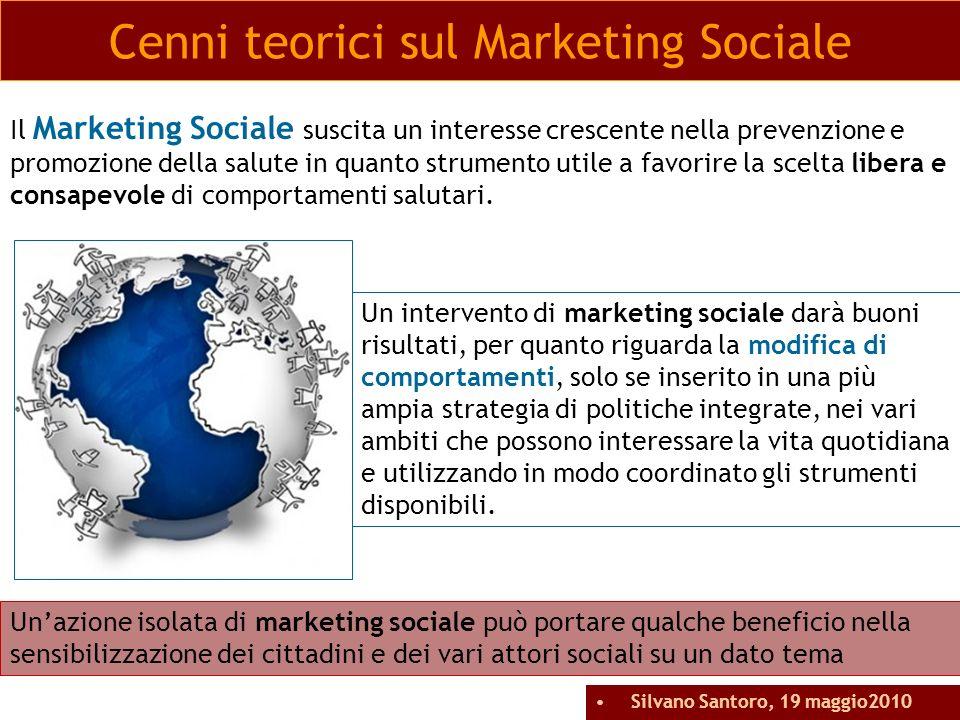 Un intervento di marketing sociale darà buoni risultati, per quanto riguarda la modifica di comportamenti, solo se inserito in una più ampia strategia