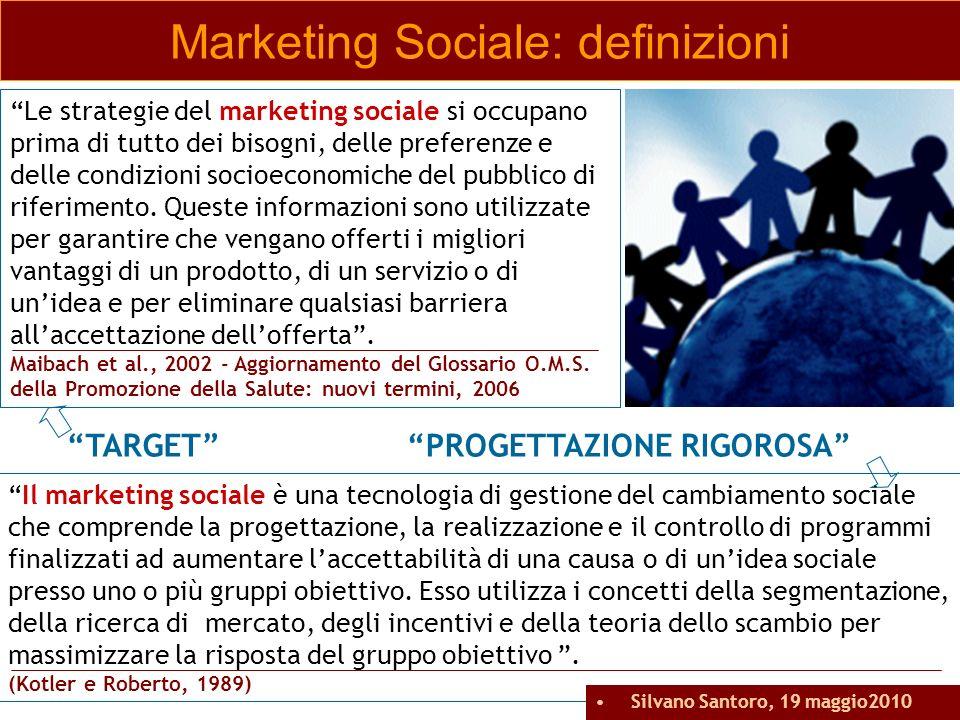 Il marketing sociale è una tecnologia di gestione del cambiamento sociale che comprende la progettazione, la realizzazione e il controllo di programmi