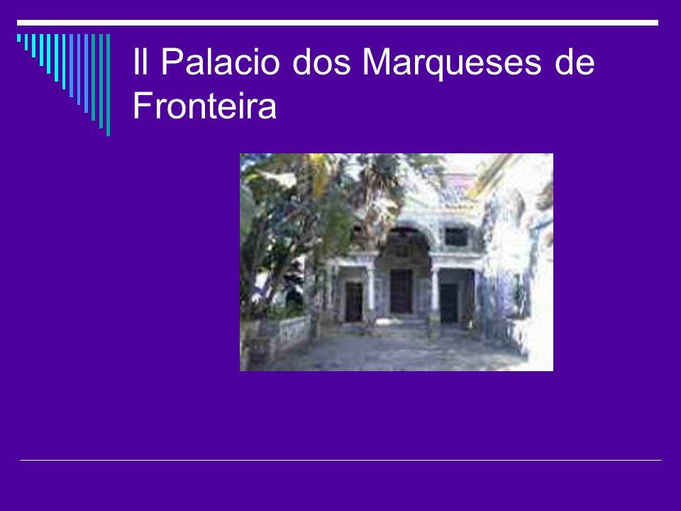 Il Palacio dos Marqueses de Fronteira