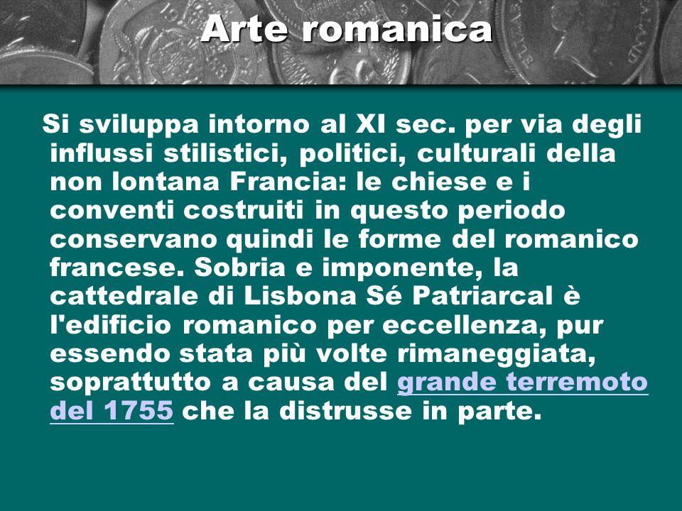 Arte romanica Si sviluppa intorno al XI sec. per via degli influssi stilistici, politici, culturali della non lontana Francia: le chiese e i conventi